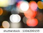 abstract bokeh defocused... | Shutterstock . vector #1336200155