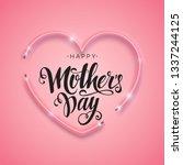 happy mother's day script... | Shutterstock .eps vector #1337244125