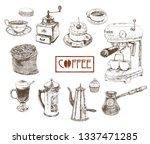 hand drawn coffee sketch... | Shutterstock .eps vector #1337471285