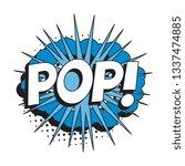word 'pop' in vintage comic...   Shutterstock .eps vector #1337474885