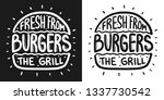 fresh burger from the grill... | Shutterstock .eps vector #1337730542