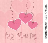 happy mothers day vector... | Shutterstock .eps vector #133776086