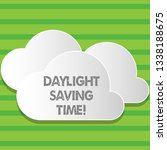 writing note showing daylight... | Shutterstock . vector #1338188675