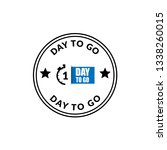 1 day to go sign   emblem ...