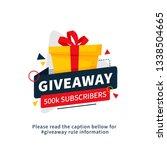 giveaway 500k subscribers... | Shutterstock .eps vector #1338504665