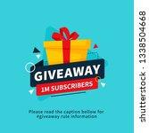giveaway 1m subscribers poster...   Shutterstock .eps vector #1338504668