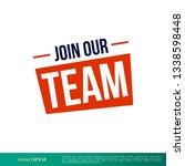 join our team banner vector... | Shutterstock .eps vector #1338598448