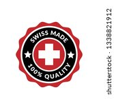 swiss made label.100  quality... | Shutterstock .eps vector #1338821912