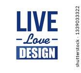 live love design sign concept... | Shutterstock .eps vector #1339033322