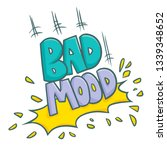 """funny and cute """"bad mood""""... 
