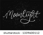 lettering moonlight ... | Shutterstock .eps vector #1339600112
