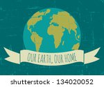vintage earth day poster. | Shutterstock .eps vector #134020052