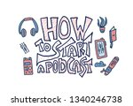 how to start a podcast quote... | Shutterstock .eps vector #1340246738
