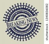 blue breaking news distressed...   Shutterstock .eps vector #1340836082