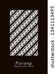 parang batik  parang comes from ... | Shutterstock . vector #1341113495