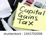 capital gains tax cgt concept.... | Shutterstock . vector #1341702008