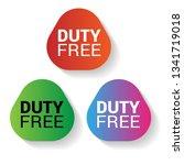 duty free label   sticker sign... | Shutterstock .eps vector #1341719018