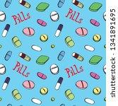 colorful pills around... | Shutterstock . vector #1341891695