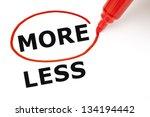choosing more instead of less....   Shutterstock . vector #134194442