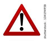 warning sign | Shutterstock . vector #134194958