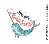 hand drawn cute funny narwhal...   Shutterstock .eps vector #1341981308
