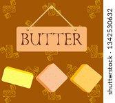 vector yellow stick of butter.... | Shutterstock .eps vector #1342530632
