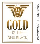 gold is the new black. vector... | Shutterstock .eps vector #1343288402