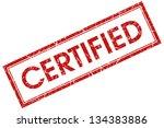 certified stamp. certified.... | Shutterstock . vector #134383886