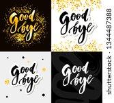 goodbye lettering calligraphy... | Shutterstock .eps vector #1344487388