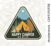 happy camper patch. be wild.... | Shutterstock .eps vector #1345193558