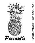 hand drawn pineapple. exotic... | Shutterstock . vector #1345200755