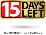 15 days left gold sign  vector...   Shutterstock .eps vector #1345629272