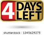 4 days left gold sign  vector...   Shutterstock .eps vector #1345629275