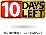 10 days left gold sign  vector...   Shutterstock .eps vector #1345629278