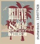 retro vintage summer poster... | Shutterstock .eps vector #134577428