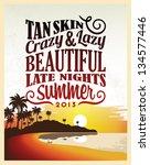 retro vintage summer poster... | Shutterstock .eps vector #134577446