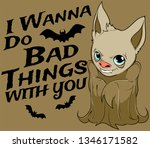 i wanna do bad things with you.  | Shutterstock .eps vector #1346171582