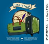 time to travel. travel luggage  ...   Shutterstock .eps vector #1346375408