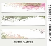 grunge banners. watercolor... | Shutterstock .eps vector #134680832