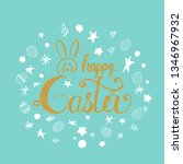 happy easter greeting card.... | Shutterstock . vector #1346967932
