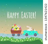 happy bunny is driving the blue ... | Shutterstock . vector #1347621422