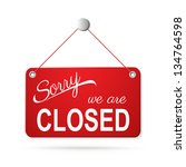 red closed sign on white eps10 | Shutterstock .eps vector #134764598