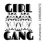 gorl gang. vector hand drawn... | Shutterstock .eps vector #1348283672