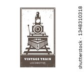 vintage locomotive trains icons ... | Shutterstock .eps vector #1348310318