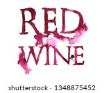 red wine  lettering | Shutterstock . vector #1348875452