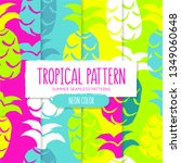 set of tropical pattern with... | Shutterstock .eps vector #1349060648
