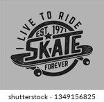 skate graphic slogan on... | Shutterstock .eps vector #1349156825