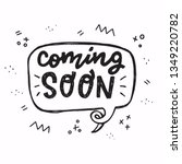 coming soon hand drawn... | Shutterstock .eps vector #1349220782