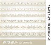 vector set of border elements...   Shutterstock .eps vector #134952962