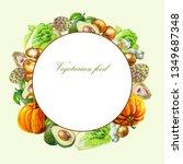organic fresh vegetables frame...   Shutterstock . vector #1349687348
